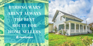 Bidding Wars Aren't Always the Best Route for Home Sellers