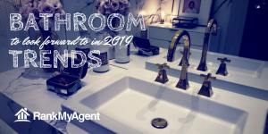 Bathroom Trends to Look Forward to in 2019