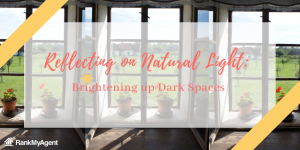 Reflecting on Natural Light: Brightening up Dark Spaces
