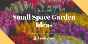 Small space garden ideas for urbanites
