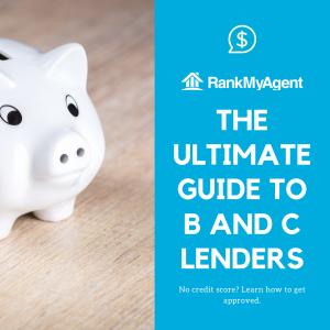The Ultimate Guide to B and C Lenders