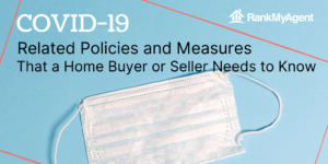 The COVID-19-Related Policies and Measures That a Home Buyer or Seller Needs to Know