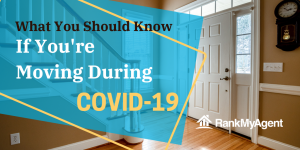 What You Should Know If You're Moving During COVID-19