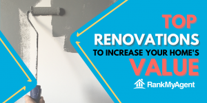 Top Renovations to Increase Your Home's Value