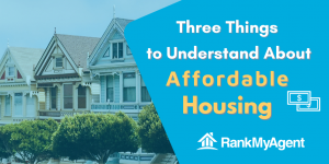 Three Things to Understand About Affordable Housing