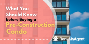 What You Should Know before Buying a Pre-construction Condo